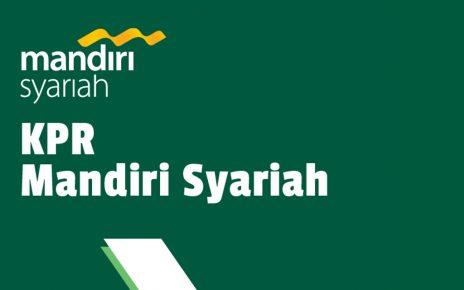Review : Mandiri Syariah KPR | Pembiayaan Griya BSM Bersubsidi